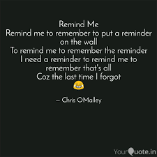 Image result for remind me to remember